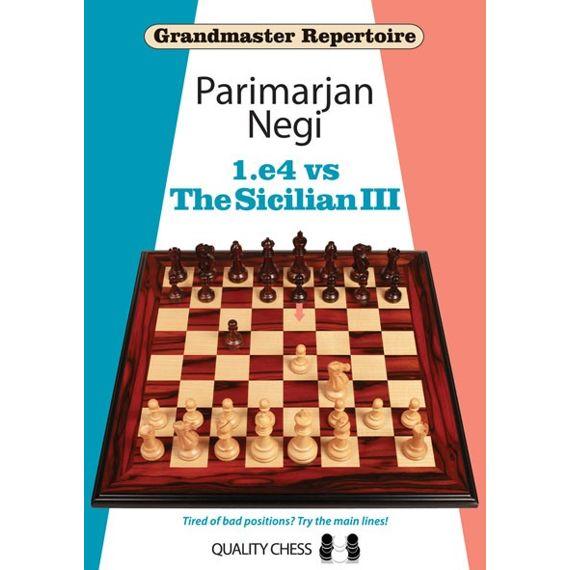 Grandmaster Repertoire: 1.e4 vs the Sicilian III (cartoné)