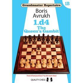 Grandmaster Repertoire 1B: the Queen's Gambit (cartoné)