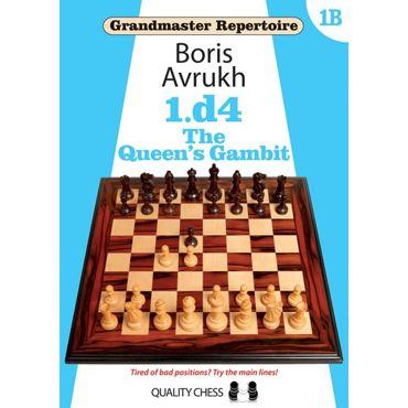 Grandmaster Repertoire 1B: the Queen's Gambit