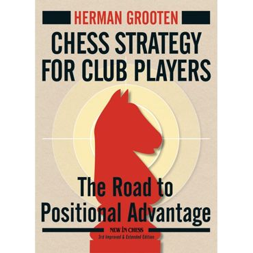 Chess Strategy for Club Players (3rd ed.)