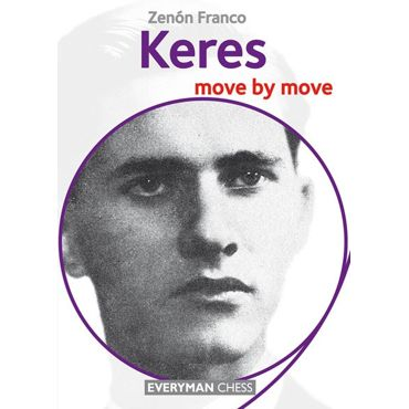 Move by Move: Keres