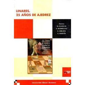 Linares. 25 Años de Ajedrez