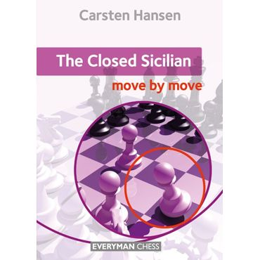Move by Move: the Closed Sicilian