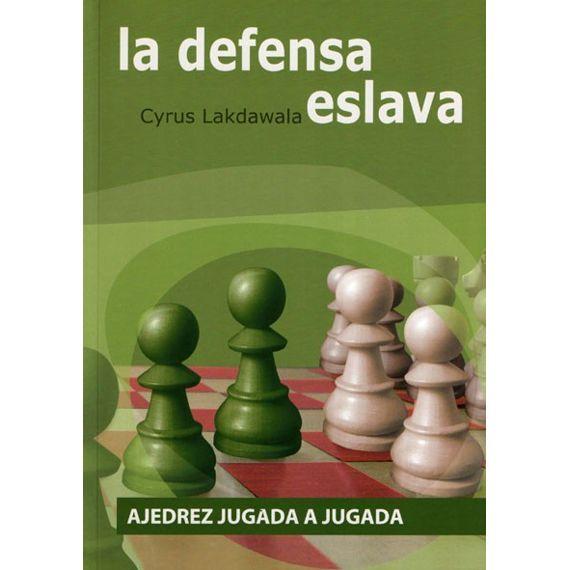 Ajedrez Jugada a Jugada - La Defensa Eslava