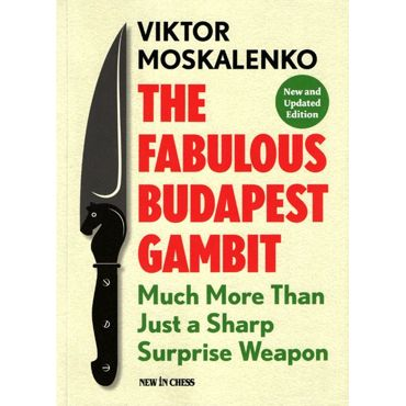 The Fabulous Budapest Gambit (New Ed.)