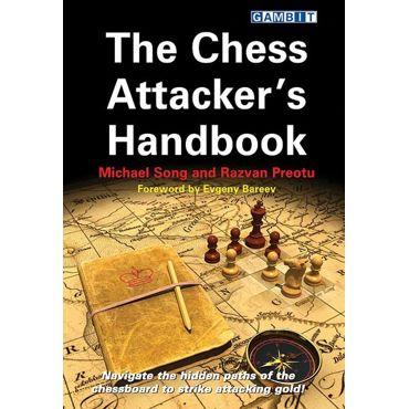 The Chess Attacker's Handbook