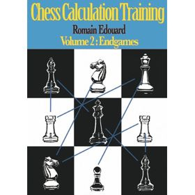 Chess Calculation Training vol. 2: Endgames