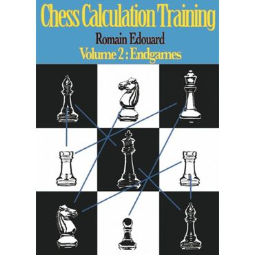 Chess Calculation Training vol. 2: Endgames