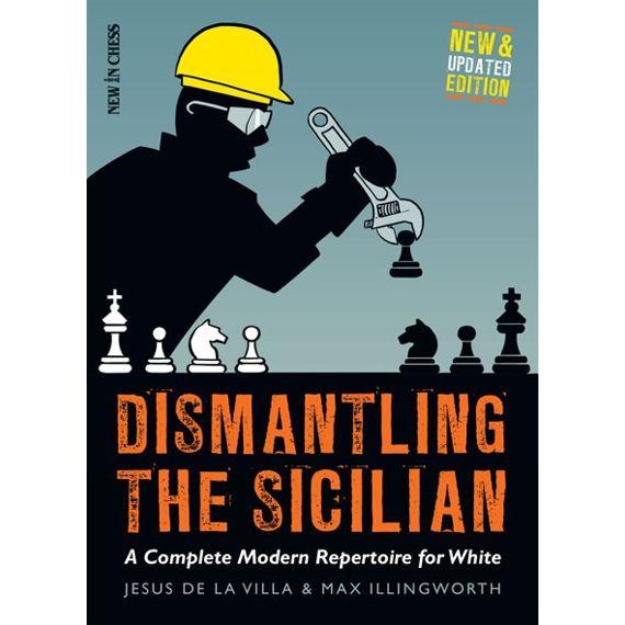 Dismantling the Sicilian (New Ed.)