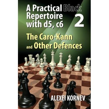A Practical Black Repertoire with d5, c6 vol. 2: The Caro-Kann and Other Defences