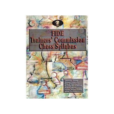 FIDE Trainers' Commission Chess Syllabus 2010