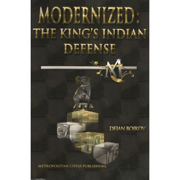 Modernized: the King's Indian Defense