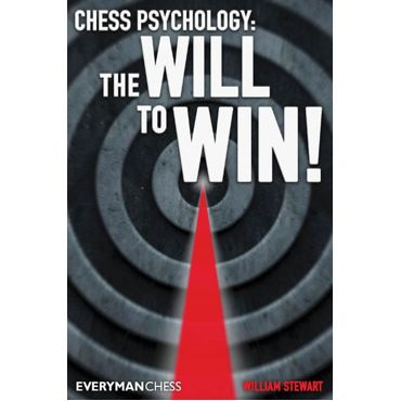 Chess Psychology: The Will to Win!