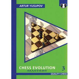 Chess Evolution 3. Mastery