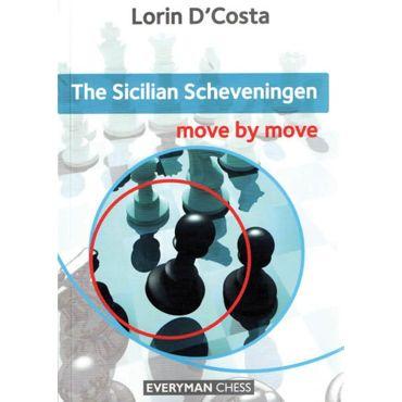 Move by Move: the Sicilian Scheveningen