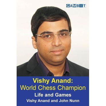 Vishy Anand: World Chess Champion