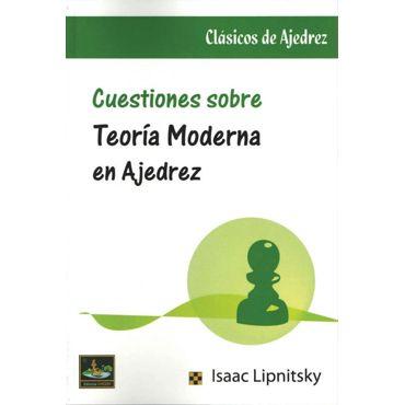 Cuestiones sobre Teoría Moderna de Ajedrez