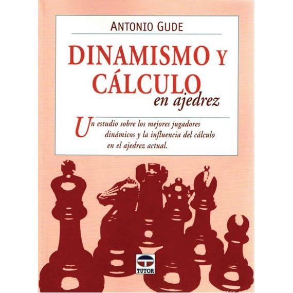 Dinamismo y Cálculo en Ajedrez