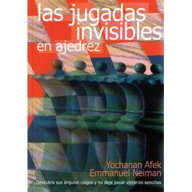 Las Jugadas Invisibles en Ajedrez