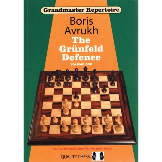 Grandmaster Repertoire 8: the Grünfeld Defence vol. 1