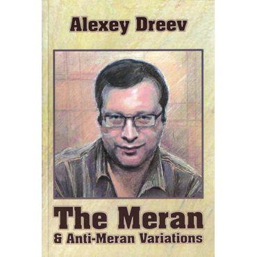 The Meran & Anti-Meran Variations