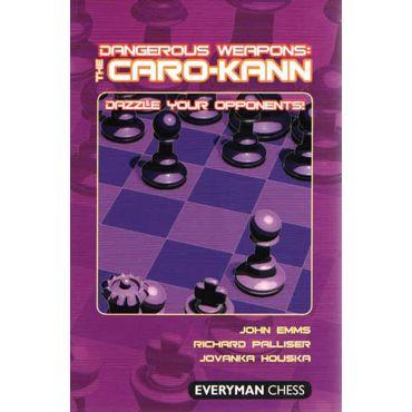 Dangerous Weapons: the Caro-Kann