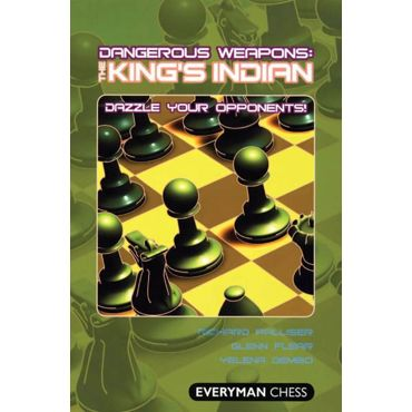 Dangerous Weapons: the King's Indian