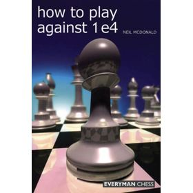 How to Play against 1.e4