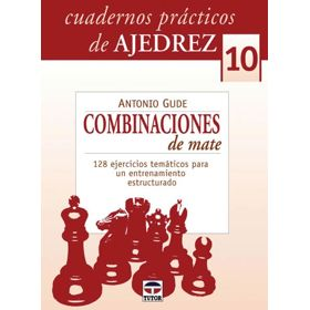 Cuadernos Prácticos 10. Combinaciones de Mate