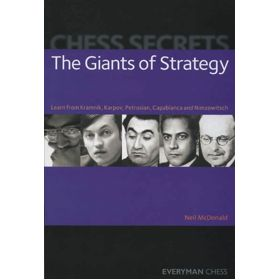 Chess Secrets. The Giants of Strategy