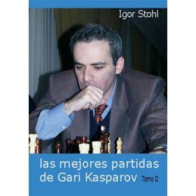 Las Mejores Partidas de Gari Kasparov tomo II