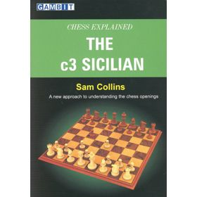 Chess Explained: the c3 Sicilian