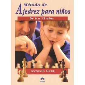 Método de Ajedrez para Niños - de 6 a 12 Años