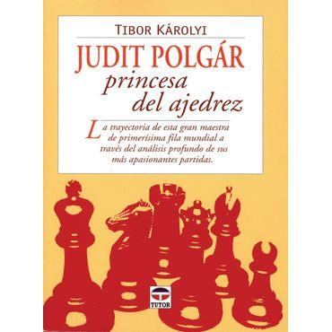 Judit Polgár, Princesa del Ajedrez