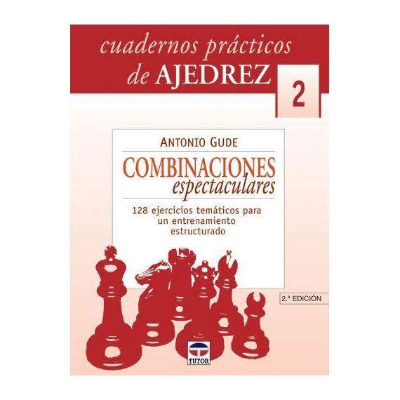 Cuadernos Prácticos 2. Combinaciones Espectaculares