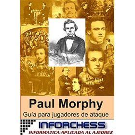 Paul Morphy. Guía para Jugadores de Ataque