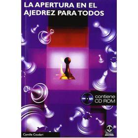 La Apertura en el Ajedrez para Todos (Libro + CD-ROM)