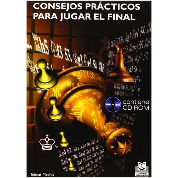 Consejos Prácticos para Jugar el Final (Libro + CD-ROM)