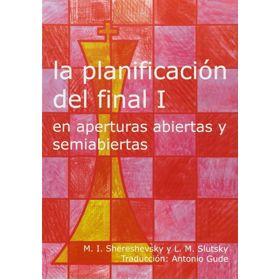 La Planificación del Final I