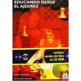 Educando desde el Ajedrez (Libro+CD)