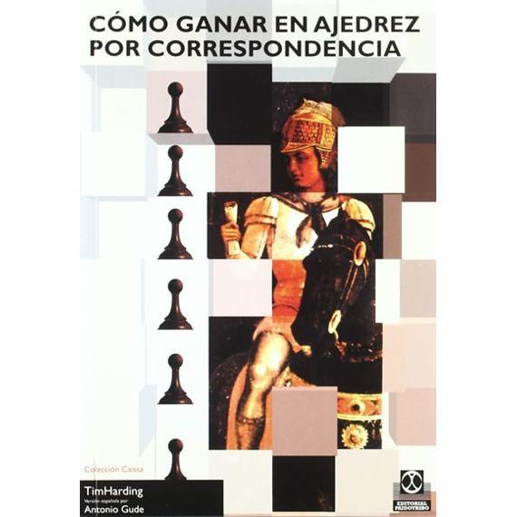 Cómo Ganar en Ajedrez por Correspondencia