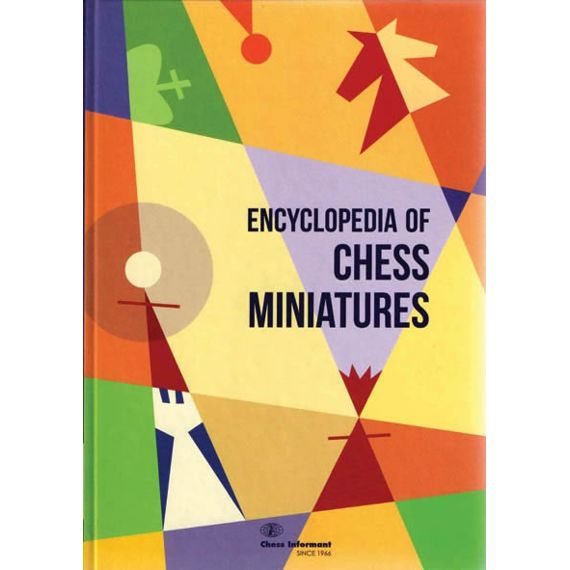 Encyclopedia of Chess Miniatures