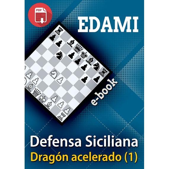 Ebook: Defensa Siciliana - Dragón Acelerado (1)