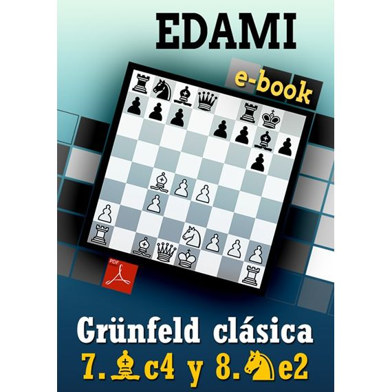 Ebook: Grünfeld - var. Cambio 7.Ac4 y 8.Ce2