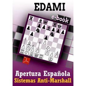 Ebook: Apertura Española - Sistemas Anti-Marshall
