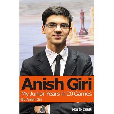 Anish Giri. My Junior Years in 20 Games