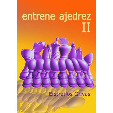 Entrene Ajedrez II