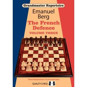 Grandmaster Repertoire 16: The French Defence 3