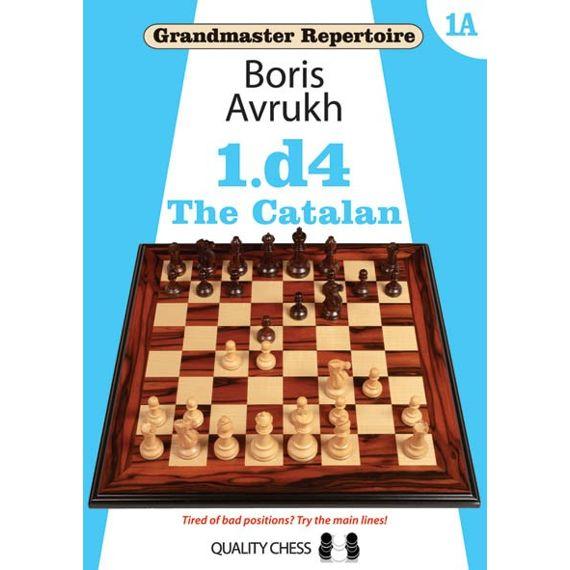 Grandmaster Repertoire 1A: the Catalan (cartoné)