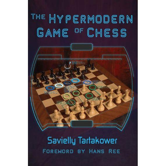 The Hypermodern Game of Chess